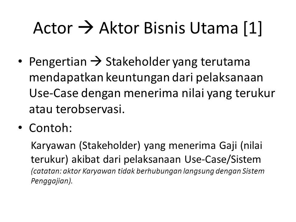 Actor  Aktor Bisnis Utama [1]